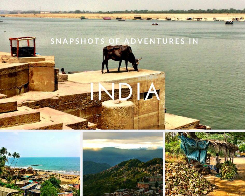 Snapshots of Adventures in India