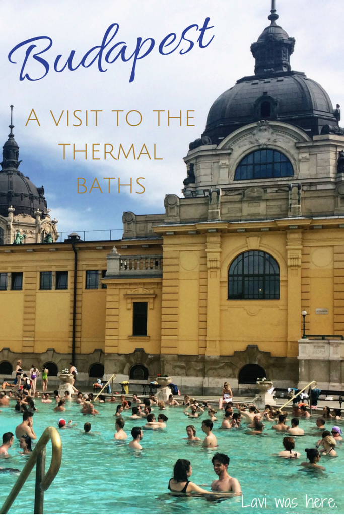 Soaking in Culture at a Budapest Thermal Bath | Lavi was here.