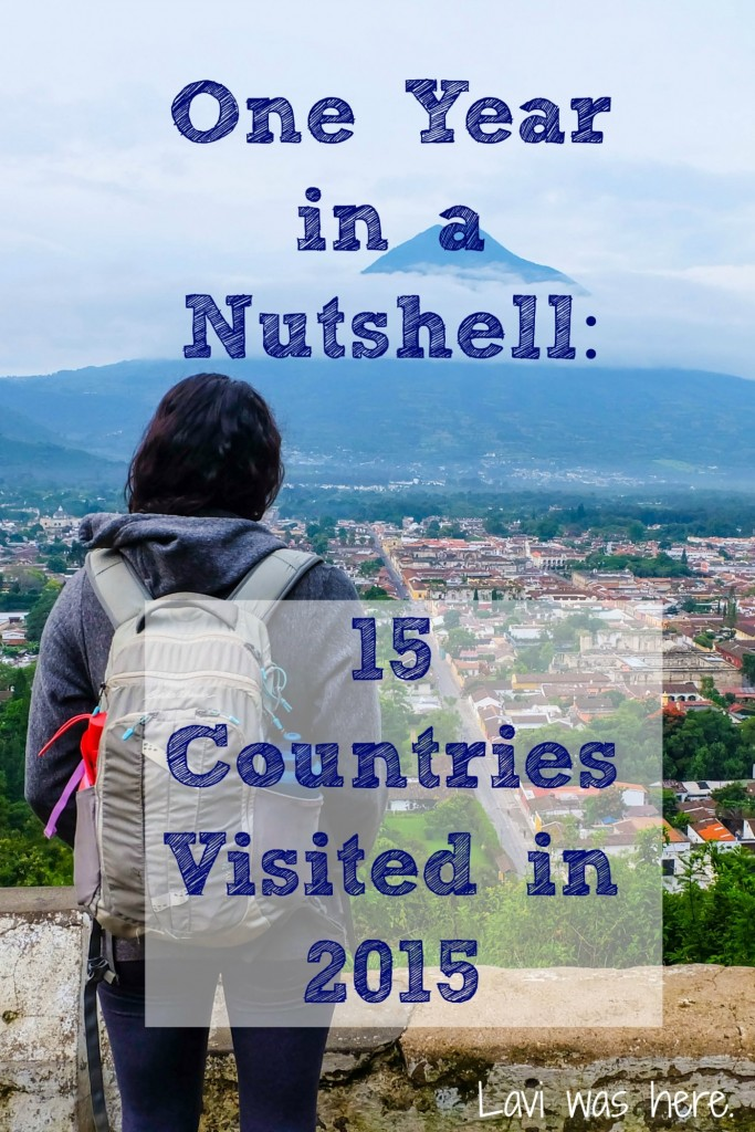One Year in a Nutshell: 15 Countries Visited in 2015 | My travels and life this year have been such whirlwind of a crazy and exciting experience that I will never forget.