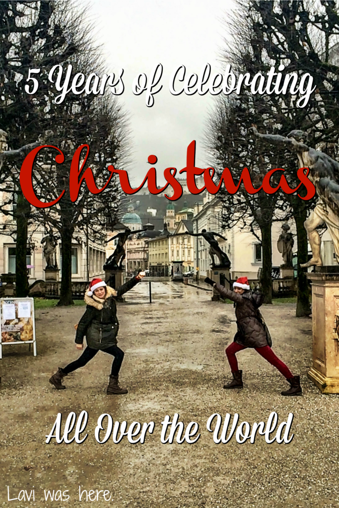 5 Years of Celebrating Christmas All Over the World   I love the idea of a traditional Christmas with a Christmas tree and presents, but when I look back on the past five years, I'm happy with the memories I've created celebrating Christmas around the world.