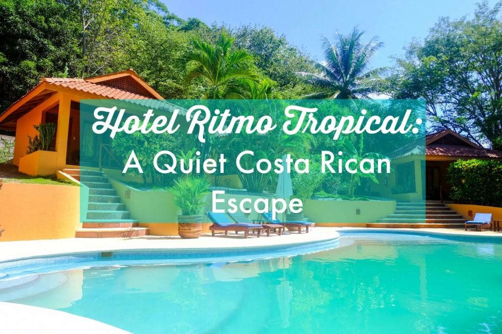 Hotel Ritmo Tropical: A Quiet Costa Rican Escape
