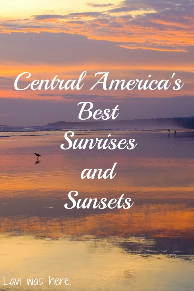 Central America's Best Sunrises and Sunsets | I'm lucky enough to have been to to some beautiful places and I've seen incredible sunrises and sunsets all over the world, but if I've learned anything in the past four months, it's that Central America has the best sunrises and sunsets I've ever seen.