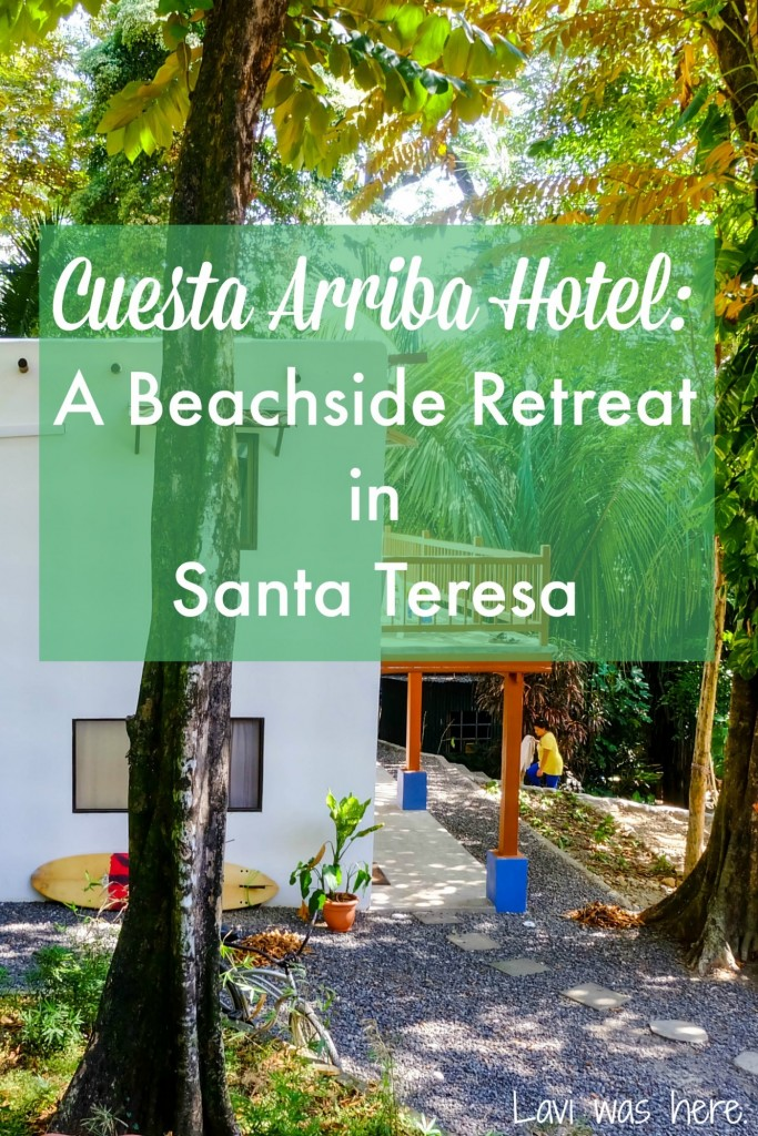 Cuesta Arriba Hotel: A Beachside Retreat in Santa Teresa | I wanted something a little nicer and quieter than a hostel to spend my time in Santa Teresa, Costa Rica. I didn't need to look any further than Cuesta Arriba Hotel.