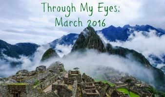 Through My Eyes: March 2016