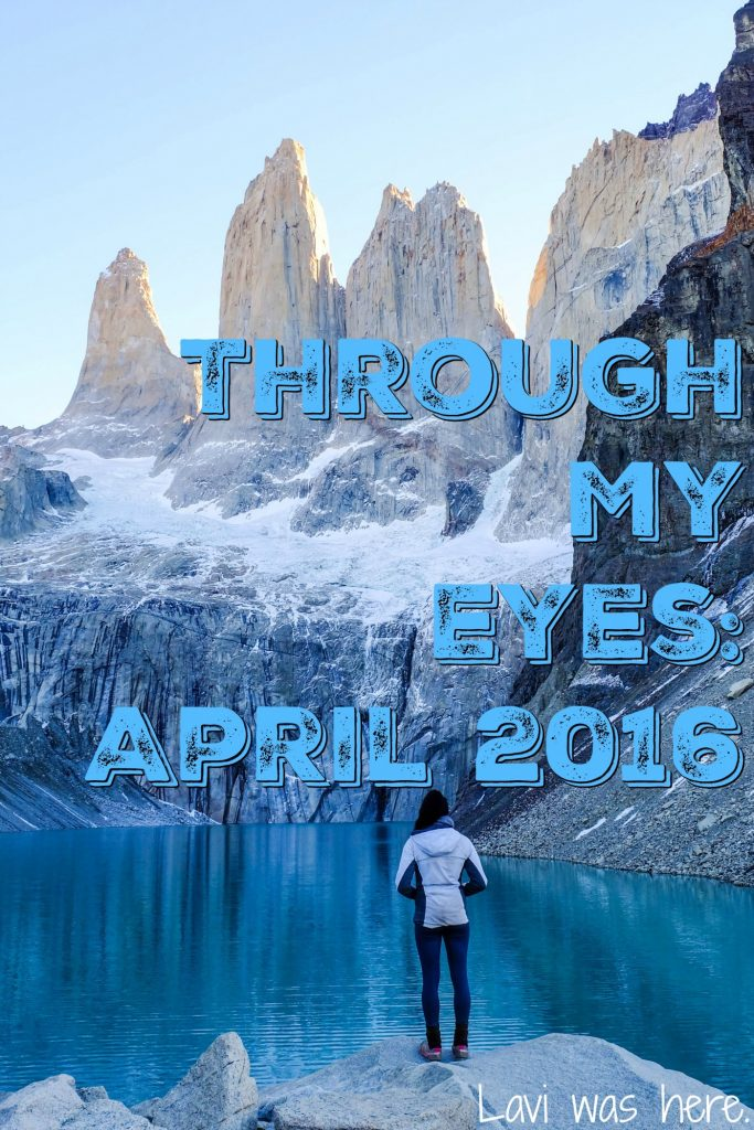 Through My Eyes: April 2016 | A look into my travels through Northern Argentina and Patagonia in April!