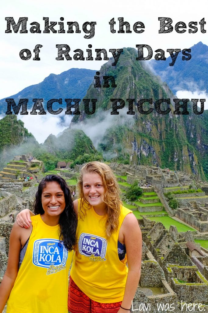"Making the Best of Rainy Days in Machu Picchu | Sometimes you need to tell your friend, ""Hey, let's go on an adventure"". Becky and I knew we'd get to Machu Picchu, but we didn't expect it to end up quite like this."