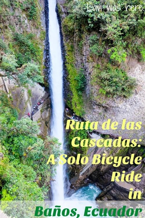 Ruta de las Cascadas A Solo Bicycle Ride in Baños, Ecuador| My first solo bicycle ride in South America was a fun adventure in Baños!