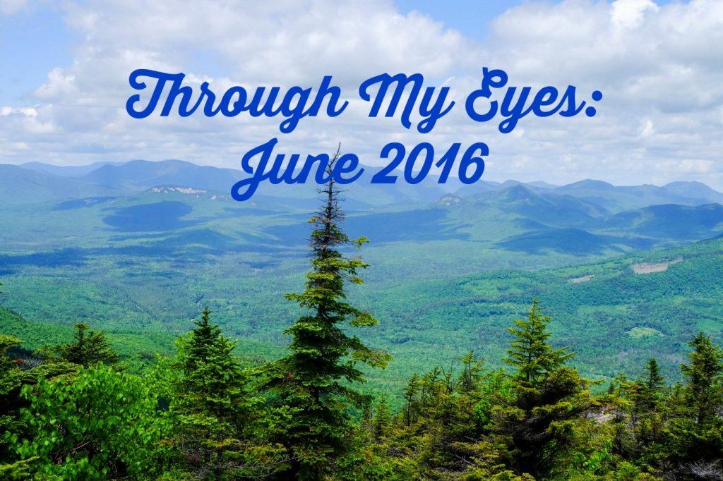 Through My Eyes: June 2016