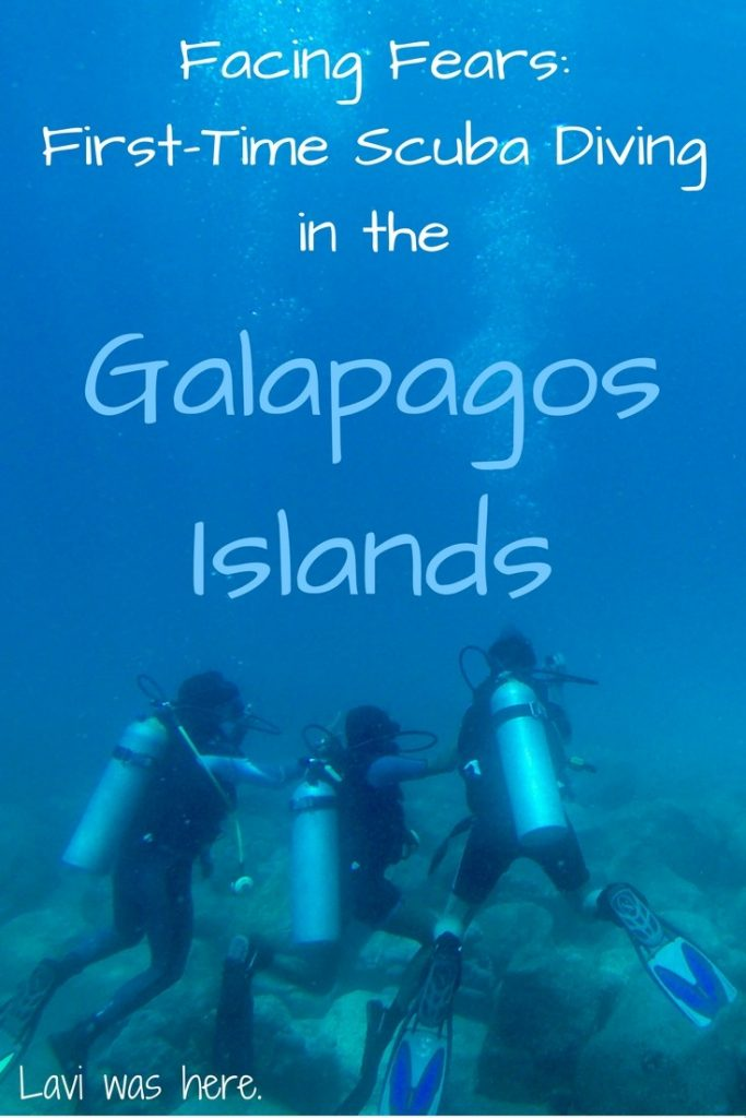 Facing Fears: First-Time Scuba Diving in the Galapagos Islands | Lavi was here.