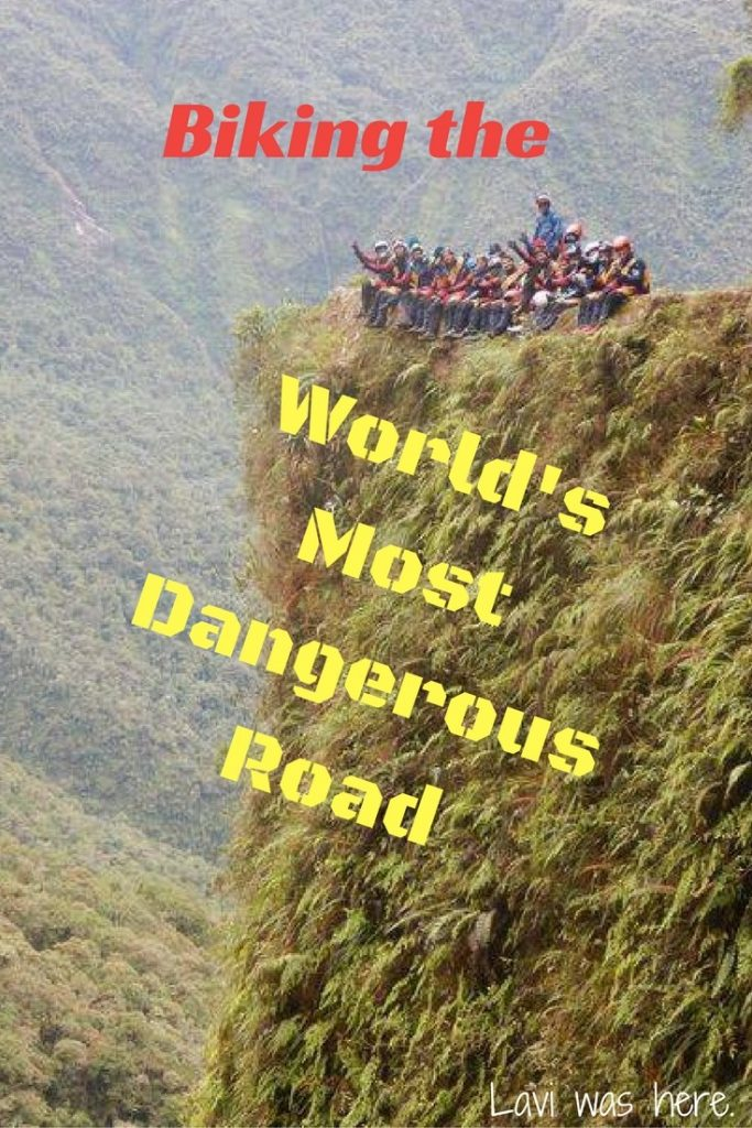 Biking the World's Most Dangerous Road with Altitude Adventures | Lavi was here.
