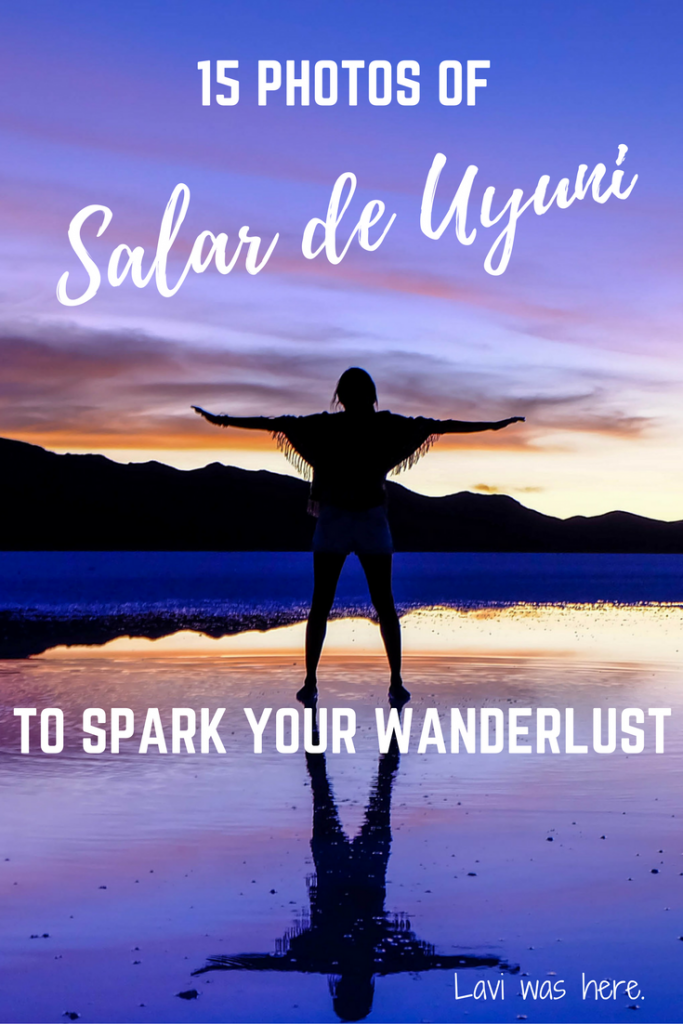 15 Photos of Salar de Uyuni to Spark Your Wanderlust | Lavi was here.