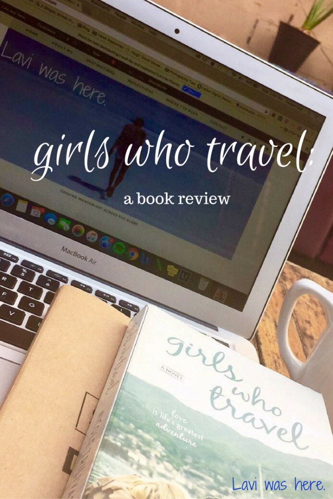 Girls Who Travel: A Book Review