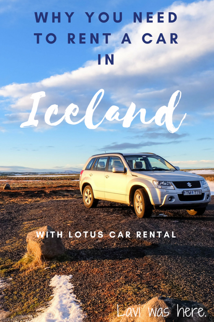 Renting a Car in Iceland with Lotus Car Rental | Renting a car in a foreign country isn't as complicated as it seems and is NECESSARY in Iceland. Here's what you need to know about renting a car with Lotus Car Rental, a premier car rental company in Iceland! | Lavi was here.