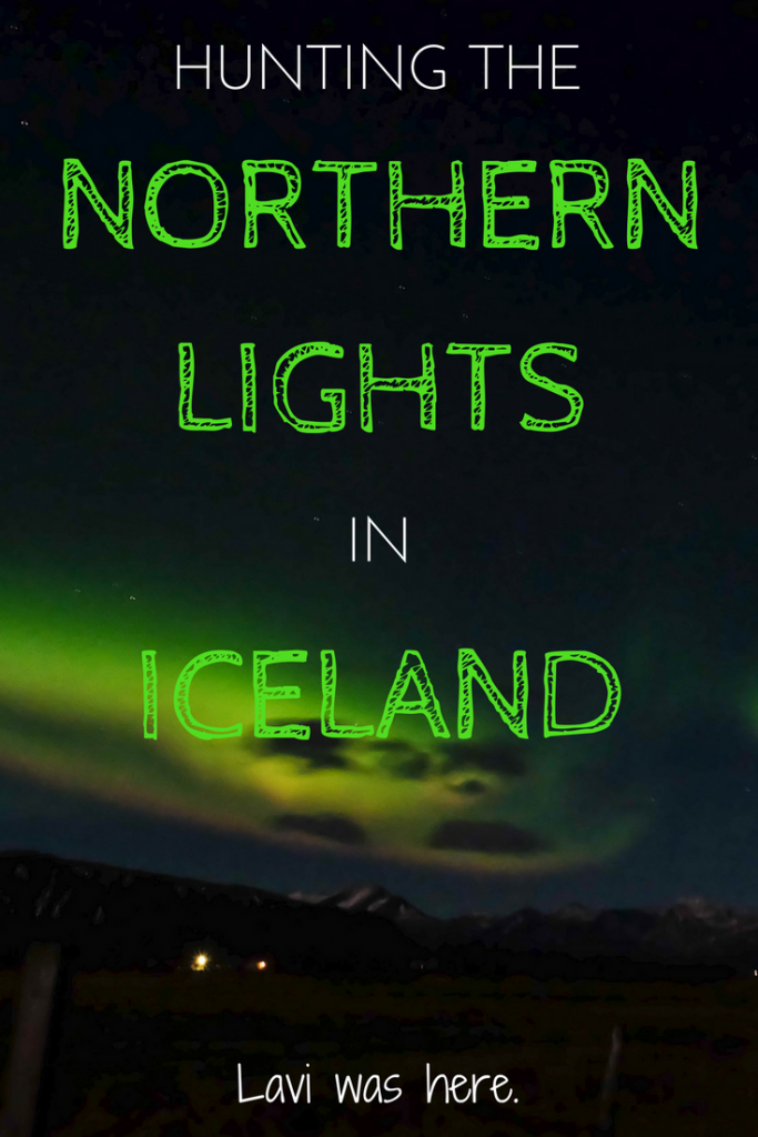 Hunting the Northern Lights in Iceland | Here's how I hunted for the Northern Lights in Iceland. It wasn't as easy as I thought it would be! | Lavi was here.
