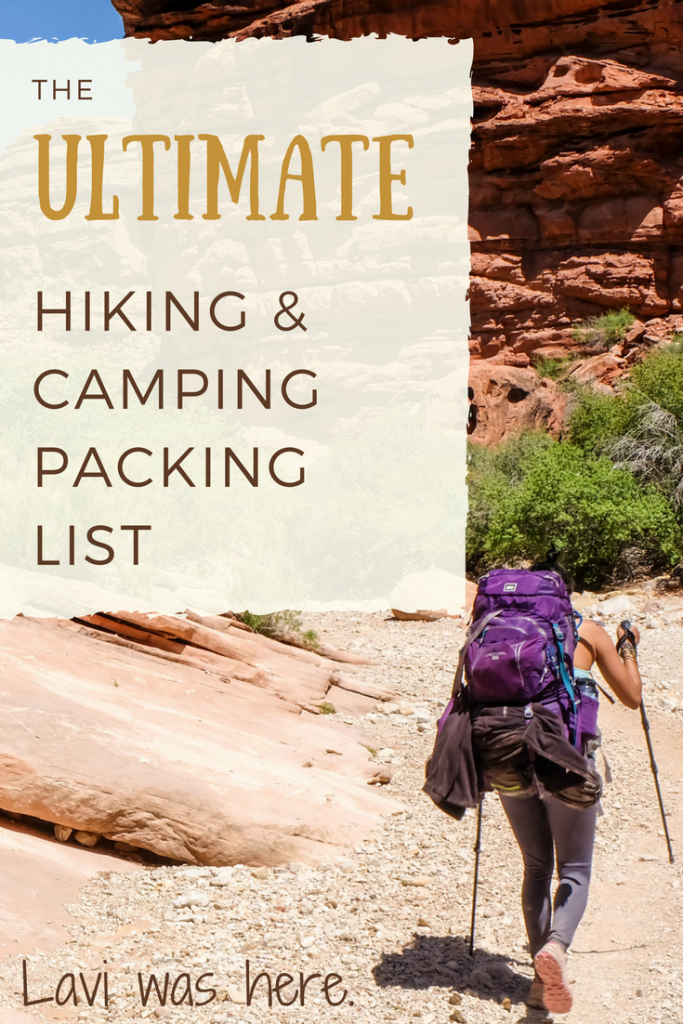 The Ultimate Hiking and Camping Packing List | Packing for a hiking and camping trip and don't know what to bring? Here's a comprehensive list of everything you'll need for your next camping and hiking adventure. Lavi was here.
