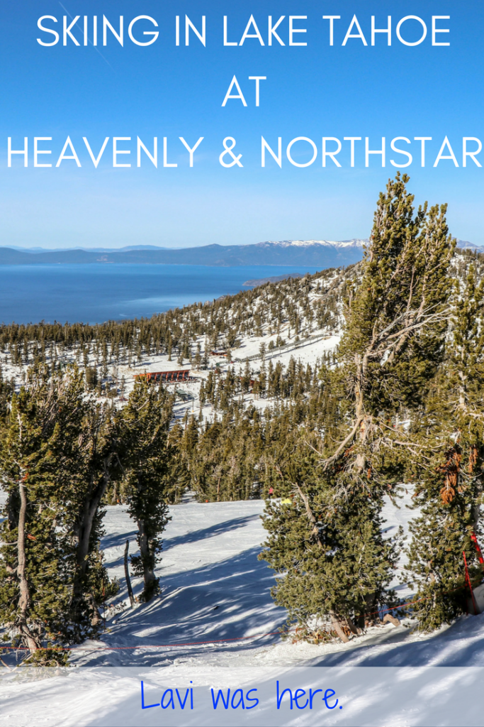 Winter Wonderland: Skiing in Lake Tahoe at Heavenly and Northstar | Going skiing in Lake Tahoe for the first time? Skiing at both Heavenly and Northstar will give you a comprehensive experience of North and South Lake Tahoe. It'll be a ski trip you'll never forget! | Lavi was here.