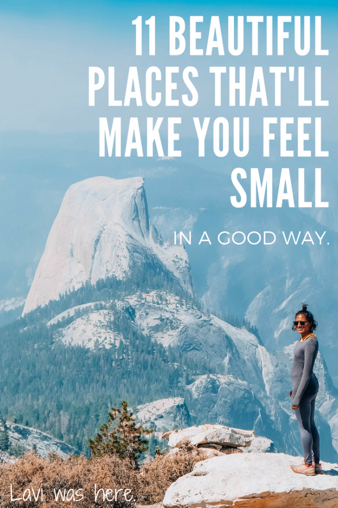 11 Beautiful Places That'll Make You Feel Small - In a Good Way | Sometimes you just need to step off a plane in a new place and see something that takes your breath away so fast it makes you feel like you just got a swift kick in the gut. These are 11 beautiful places that'll make you feel small - in the best way possible. | Lavi was here.