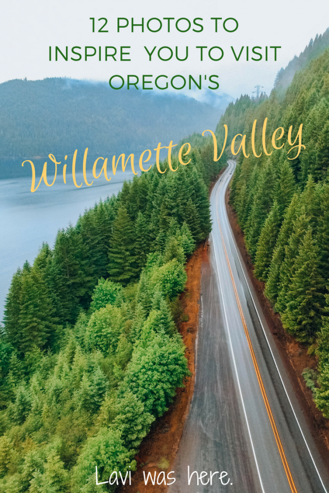 12 Photos to Inspire You to Visit Oregon's Willamette Valley | Take a photo journey through the Willamette Valley in Oregon. | Lavi was here.