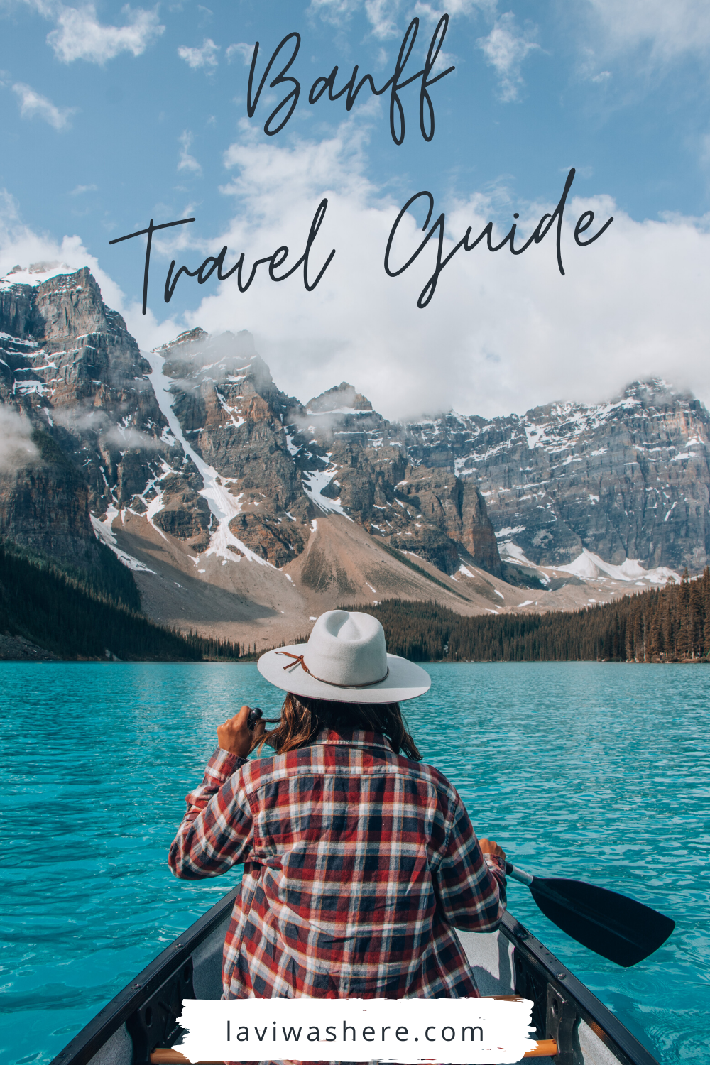 This Banff travel guide has everything you need to know to maximize your time in the great outdoors of the Canadian Rockies. | Lavi was here.