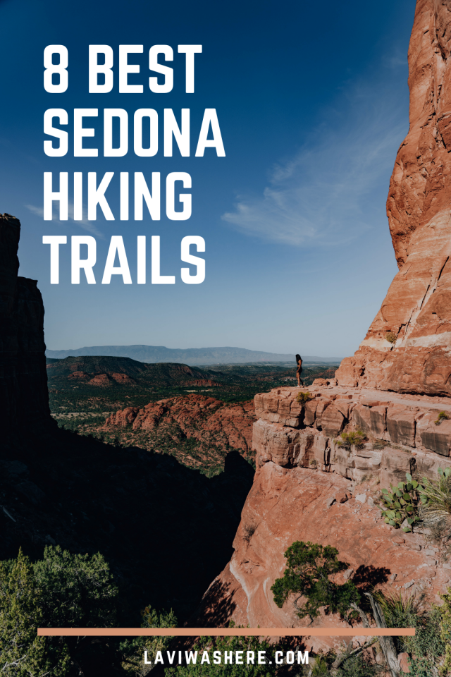 8 Best Sedona Hiking Trails | These are the 8 best Sedona hiking trails to add to your itinerary! | Lavi was here.